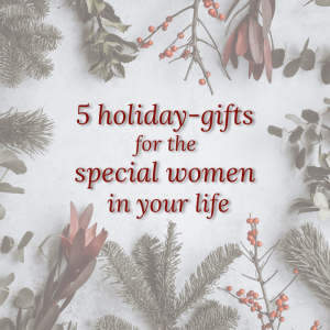holiday gift for special women
