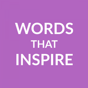 Words that inspire