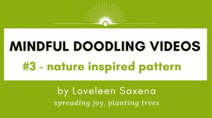 Mindful doodling for nature inspired pattern